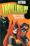 Batman Library – Thrillkiller