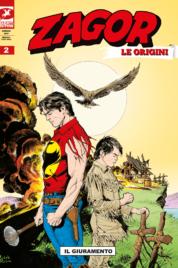 Zagor – Le Origini n.2 – Il Giuramento