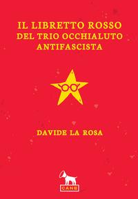 Copertina di Il Libretto Rosso del Trio Occhialuto Antifascista