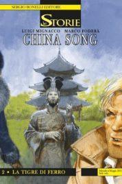Le storie 80 – China Song 2 – La Tigre di Ferro