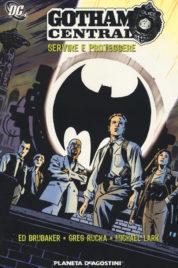 Gotham Central – Servire E Proteggere