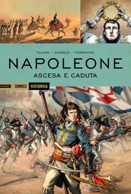 Copertina di Historica 45 Napoleone Ascesa e Caduta
