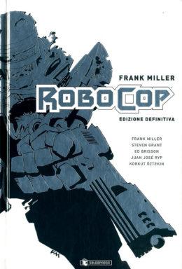 Copertina di Frank Miller Robocop Edizione Definitiva
