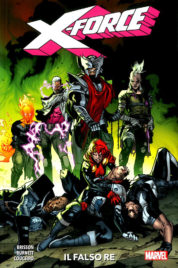 X-Force 2 – Il Falso Re