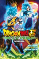 Dragon Ball Super Broly: Il Romanzo