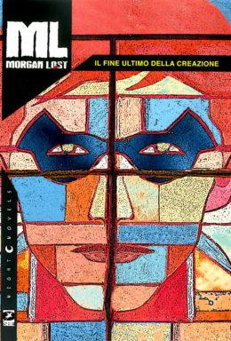 Copertina di Morgan Lost n.14 – Il Fine Ultimo della Creazione – Variant