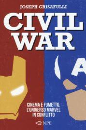 Civil War – Cinema e Fumetto. L'universo marvel in conflitto