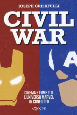 Copertina di Civil War – Cinema e Fumetto. L'universo marvel in conflitto