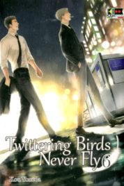 Twittering Birds Never Fly n.6