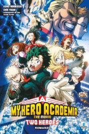 My Hero Academia The Movie Romanzo