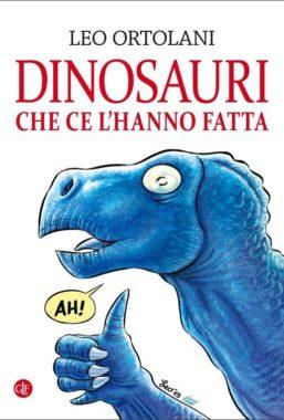 Copertina di Dinosauri Che Ce L'hanno Fatta
