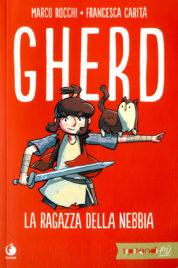Gherd – La ragazza della nebbia