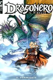 Dragonero n.87 – Il Ribelle n.10 – Il Dormiente