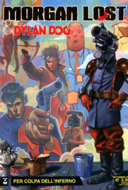 Copertina di Morgan Lost & Dylan Dog n.2 – Per Colpa dell'Inferno