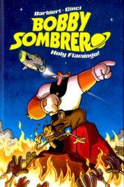 Bobby Sombrero – Holy Flamingo
