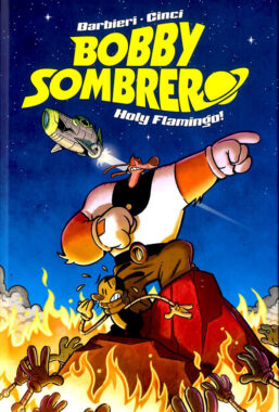 Copertina di Bobby Sombrero – Holy Flamingo