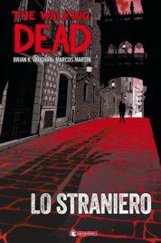 The Walking Dead – Lo Straniero