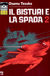 Il Bisturi E La Spada n.2