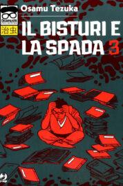 Il Bisturi E La Spada n.3
