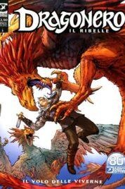 Dragonero n.93 – Il Ribelle 16 – Il Volo delle Viverne