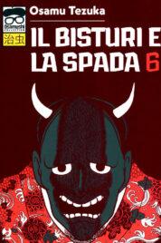 Il Bisturi E La Spada n.6