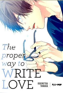 Copertina di The Proper Way To Write Love
