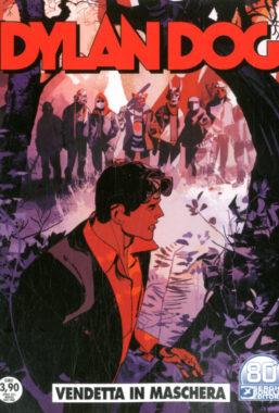 Copertina di Dylan Dog n.415 – Vendetta in Maschera