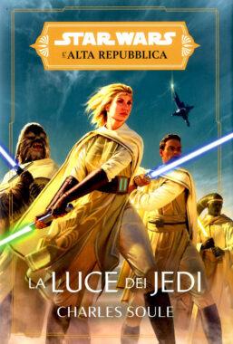 Copertina di Star Wars Romanzi: La Luce Dei Jedi