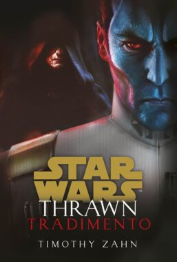 Copertina di Star Wars Romanzi: Thrawn – Tradimento