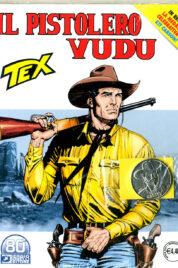Tex n.726 – Il Pistolero Vudu + Medaglia Kit Carson