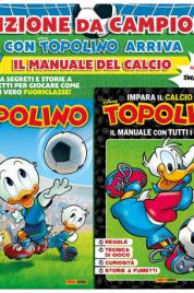 Topolino n.3420 + Il Manuale del Calcio