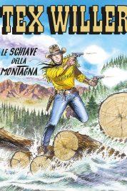 Tex Willer n.15 – Le Schiave della Montagna