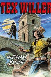 Tex Willer n.17 – Un Giovane Bandito