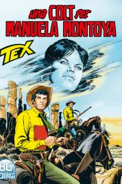 Tex n.728 – Una Colt per Manuela Montoya