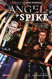 Angel + Spike Vol.3 – Tutti I Miei Demoni