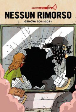 Copertina di Nessun Rimorso – Genova 2001-2021