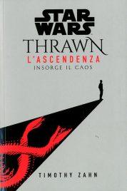 Star Wars Romanzi: Thrawn – L'Ascendenza 1