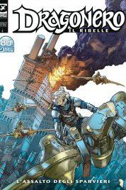 Dragonero n.100 – Il Ribelle 23: L'Assalto degli Sparvieri