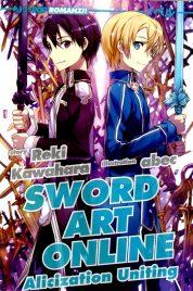 Sword Art Online Novel n.14 Alicization Uniting