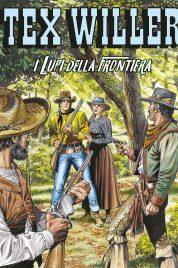 Tex Willer n.16 – I Lupi della Frontiera