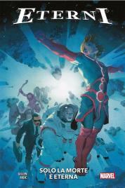 Marvel Collection – Eterni vol.1: Solo la Morte è Eterna